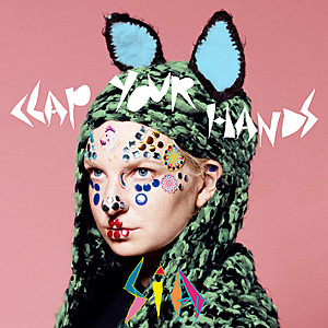 Clap Your Hands (Sia song) 2010 single by Sia
