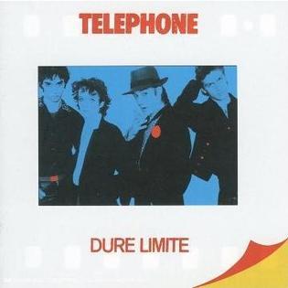 <i>Dure Limite</i> 1982 studio album by Téléphone