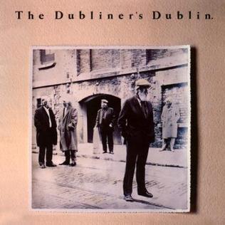 <i>The Dubliners Dublin</i> 1988 studio album by The Dubliners