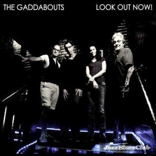 <i>Look Out Now!</i> 2012 studio album by The Gaddabouts