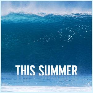 This summer gonna hurt