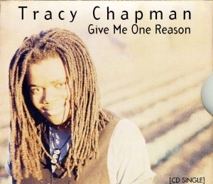 Give Me One Reason 1996 single by Tracy Chapman