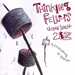 <i>Admonishing the Bishops</i> 1993 EP by Thinking Fellers Union Local 282