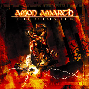 <i>The Crusher</i> (album) 2001 studio album by Amon Amarth