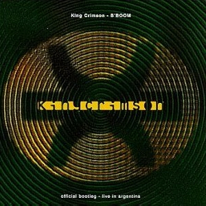 <i>BBoom: Live in Argentina</i> 1995 live album by King Crimson