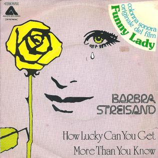 How Lucky Can You Get 1975 single by Barbra Streisand