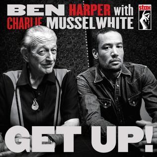 <i>Get Up!</i> (Ben Harper and Charlie Musselwhite album) 2013 studio album by Ben Harper with Charlie Musselwhite