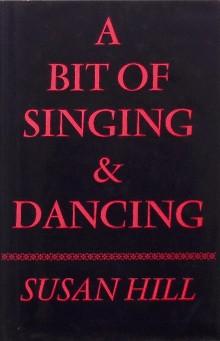 bit of singing and dancing