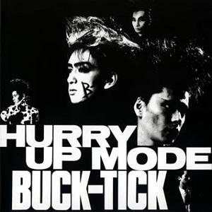 Buck-Tick_-_Hurry_Up_Mode.jpg (300×300)