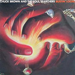 <i>Bustin Loose</i> (Chuck Brown album) 1979 studio album by Chuck Brown