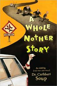 <i>A Whole Nother Story</i>