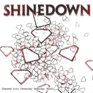 Diamond Eyes (Boom-Lay Boom-Lay Boom) 2010 single by Shinedown