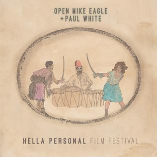 <i>Hella Personal Film Festival</i> 2016 studio album by Open Mike Eagle and Paul White