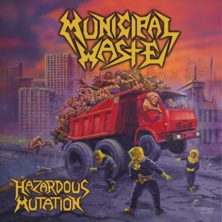 <i>Hazardous Mutation</i> 2005 studio album by Municipal Waste