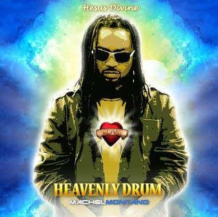 <i>Heavenly Drum</i> album by Machel Montano
