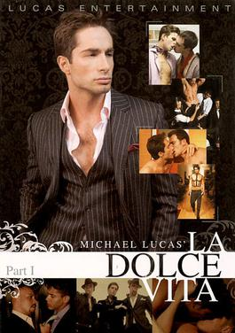 La Dolce Vita Michael Lucas