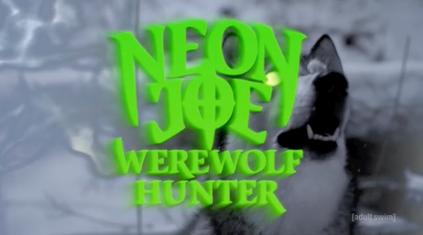 Neon Joe, Werewolf Hunter - Wikipedia