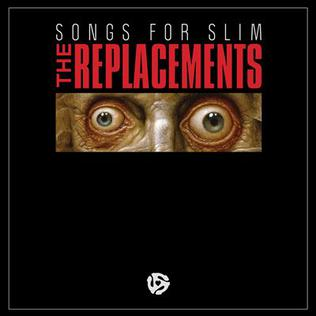 <i>Songs for Slim</i> 2013 EP by The Replacements