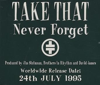 Never Forget (Take That song) - Wikipedia, the free encyclopedia