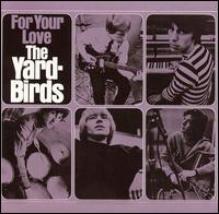 File:The Yardbirds - For Your Love.jpg
