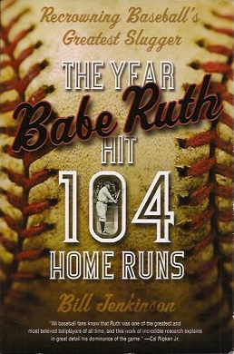 The Year Babe Ruth Hit 104 Home Runs.jpg