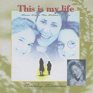 <i>This Is My Life</i> (Carly Simon album) 1992 soundtrack album by Carly Simon