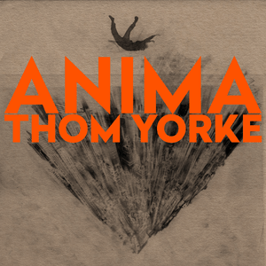 Anima (Thom Yorke album) - Wikipedia