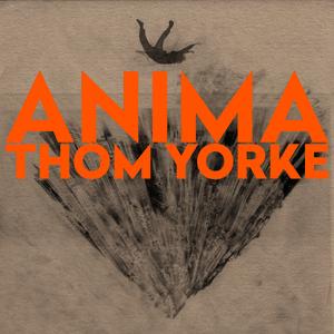 <i>Anima</i> (Thom Yorke album) 2019 studio album by Thom Yorke