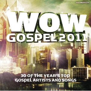 <i>WOW Gospel 2011</i> 2011 compilation album by Various Artists