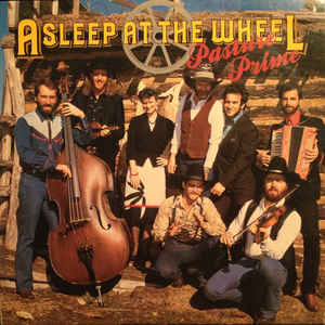 <i>Pasture Prime</i> 1985 studio album by Asleep at the Wheel