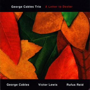 <i>A Letter to Dexter</i> 2006 studio album by George Cables