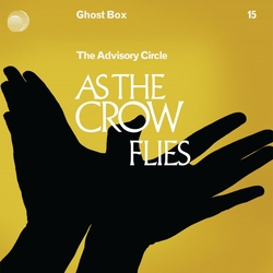As The Crow Flies (The Advisory Circle album)