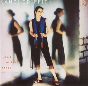 <i>Clock Without Hands</i> 2001 studio album by Nanci Griffith