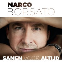 Samen voor altijd Marco Borsato song