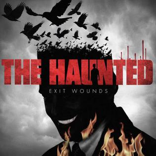 <i>Exit Wounds</i> (album) 2014 studio album by The Haunted
