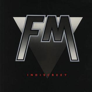 <i>Indiscreet</i> (FM album) 1986 studio album by FM