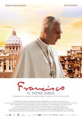 Papst Franziskus (IHS) als Führer der Weltreligion - Seite 6 Francisco_Movie_poster