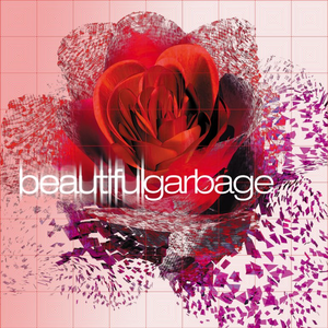 <i>Beautiful Garbage</i> 2001 studio album by Garbage