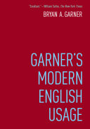 <i>Garners Modern English Usage</i> book by Bryan A. Garner