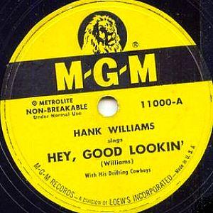 Hey, Good Lookin (song) single by Hank Williams
