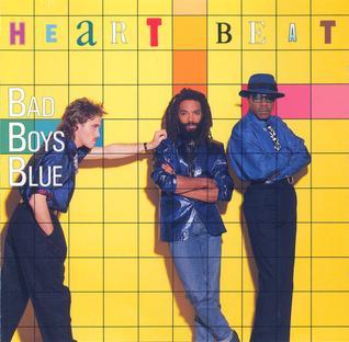 <i>Heartbeat</i> (Bad Boys Blue album) 1986 studio album by Bad Boys Blue