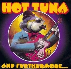 <i>And Furthurmore...</i> 1999 live album by Hot Tuna