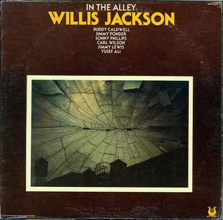 <i>In the Alley</i> 1977 studio album by Willis Jackson