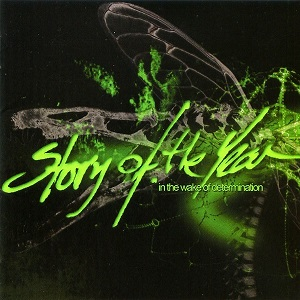 <i>In the Wake of Determination</i> 2005 studio album by Story of the Year