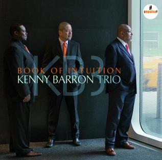<i>Book of Intuition</i> album by Kenny Barron