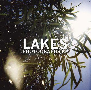 <i>Photographs</i> (EP) 2006 EP by Lakes