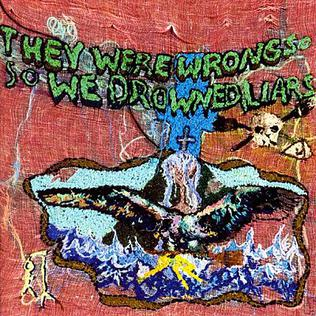 <i>They Were Wrong, So We Drowned</i> 2004 studio album by Liars