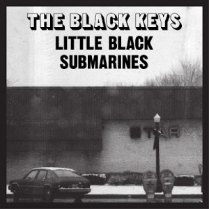 Little Black Submarines 2012 song performed by The Black Keys