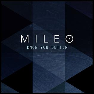 Know You Better (Mileo song) - Wikipedia