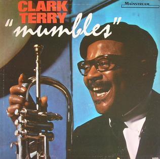 <i>Mumbles</i> (album) album by Clark Terry